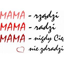 Koszulka Damska - Mama rządzi mama radzi