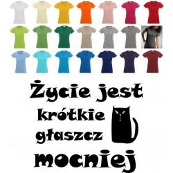 Koszulka Damska - Życie jest krótkie, głaszcz mocniej 2