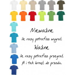 Koszulka męska - Nieważne ile razy potrafisz wygrać