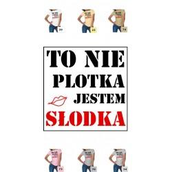 Koszulka Damska - To nie plotka jestem słodka 1