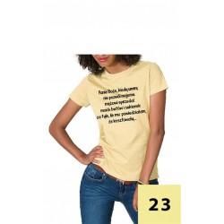 Koszulka Damska - Panie Boże nie pozwól
