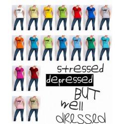 Koszulka damska - Stressed depressed but well dressed