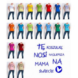 Koszulka Damska - te koszulke nosi najlepsza mama