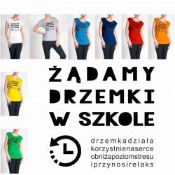 Koszulka Damska - Zadamy drzemki w szkole