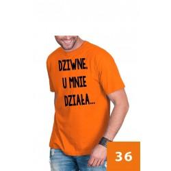 Koszulka męska - Dziwne, u mnie działa