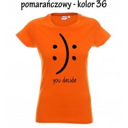 Koszulka Damska - Ty decydujesz