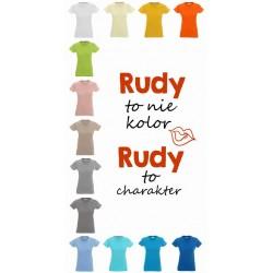 Koszulka Damska - Rudy to nie kolor Rudy to