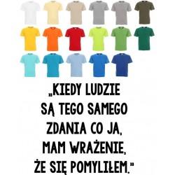 Koszulka męska - Kiedy ludzie są tego samego zdania ..