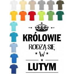 Koszulka męska - Królowie rodzą się .. dowolny miesiąc