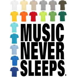 Koszulka męska - Music Never Sleeps