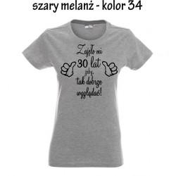 Koszulka damska - zajęło mi 30 lat żeby tak dobrze