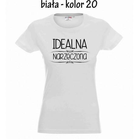 Koszulka Damska - Idealna narzeczona