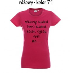 Koszulka Damska - Własny nadruk, zdjęcie, hasło, grafika, cytat