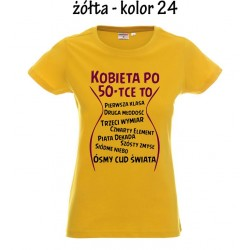 Koszulka Damska - Kobieta po 50 tce