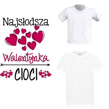 Koszulka dziecięca - Najsłodsza Walentyna Cioci