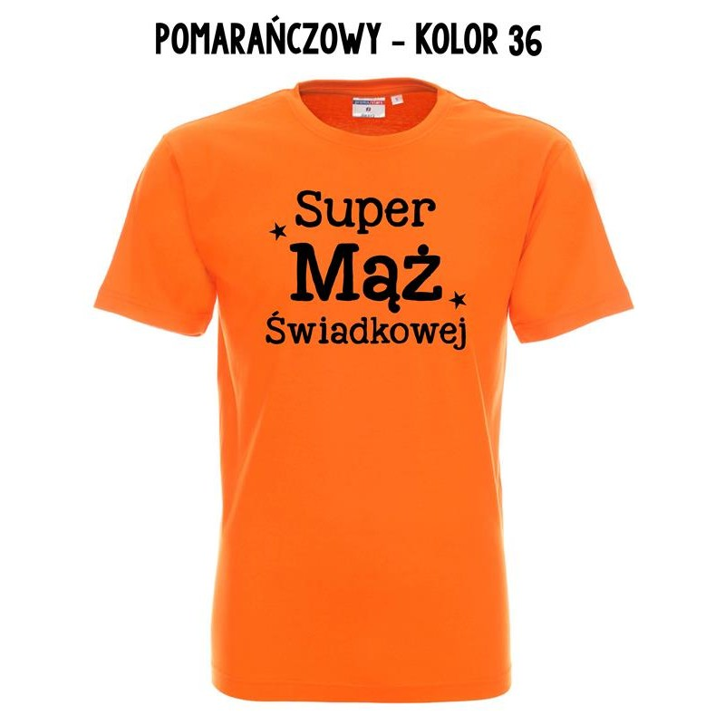 5c1e8fc56 Koszulka Męska - Super Mąż Świadkowej