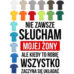 Koszulka męska - Nie zawsze słucham żony