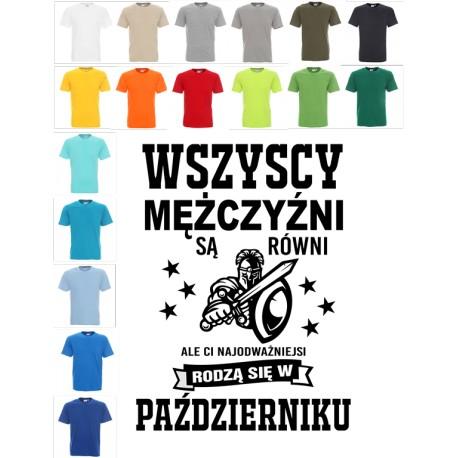 Koszulka Męska - wszyscy mezczyzni sa rowni - odwaga