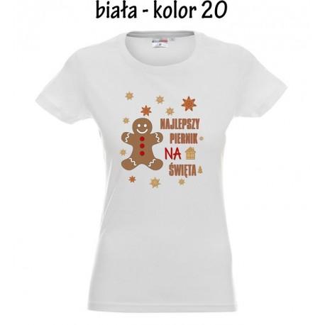Koszulka Damska - Najlepszy piernik na Święta Ona