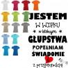 Koszulka Damska - Jestem w wieku w którym głupstwa