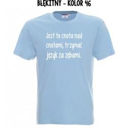 Koszulka Męska - Jest to cnota nad cnotami trzymac jezyk za zebami - na biało